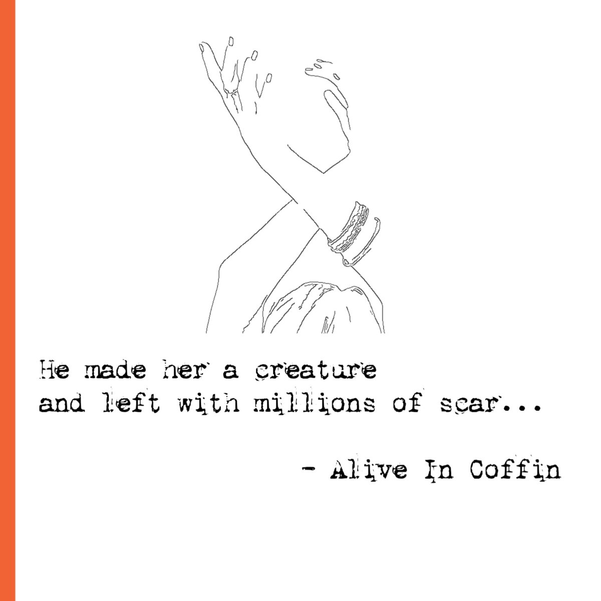 Gothic Poem about making her a creature and giving scars.
