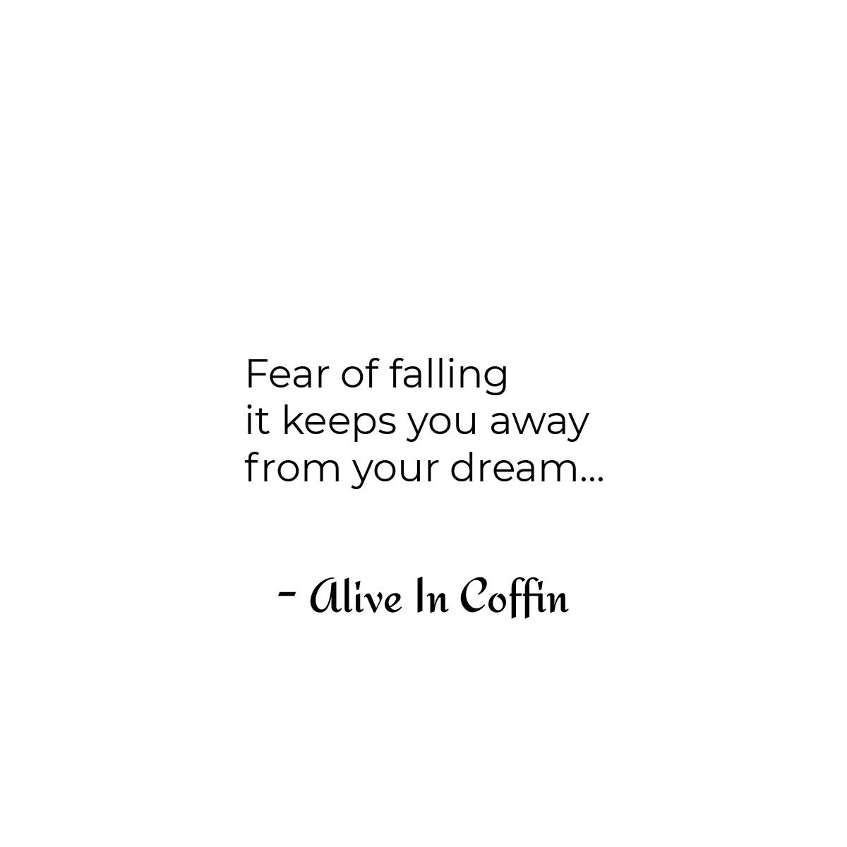 Short motivational poem about the fear of falling.