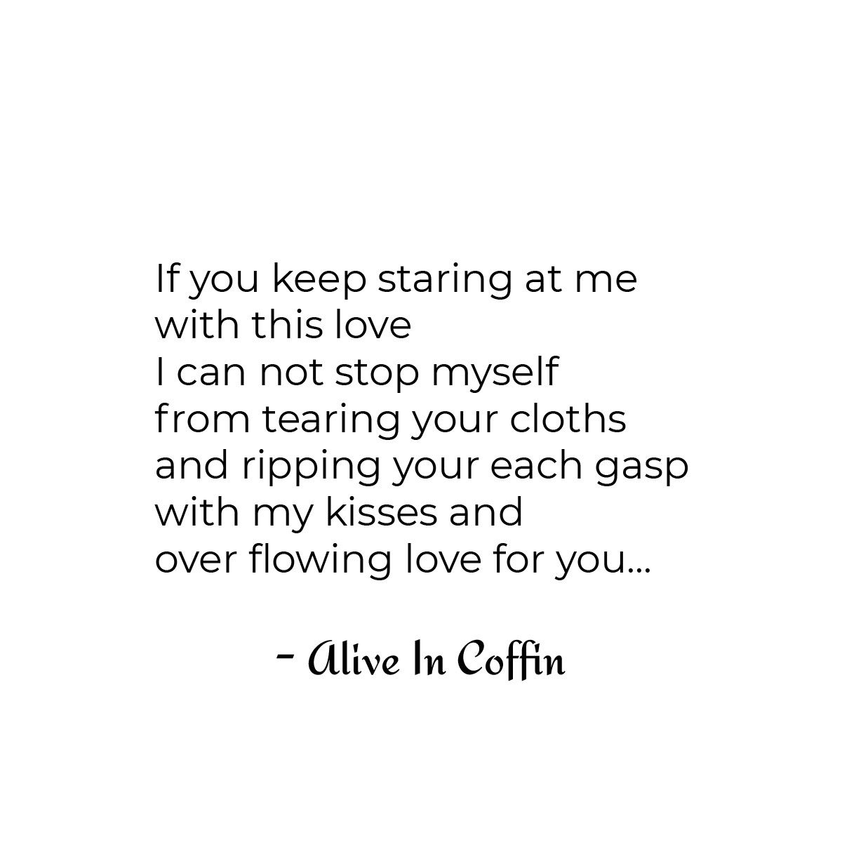 A short erotic poem about overflowing love.