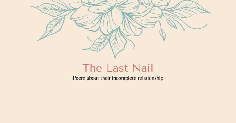 The Last Nail – Sad Poem
