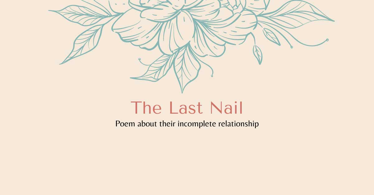 Poem about their incomplete relationship