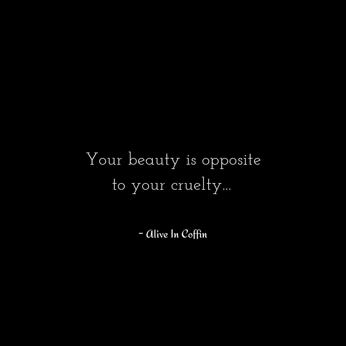 A philosophy poem about her beauty written by Alive In Coffin