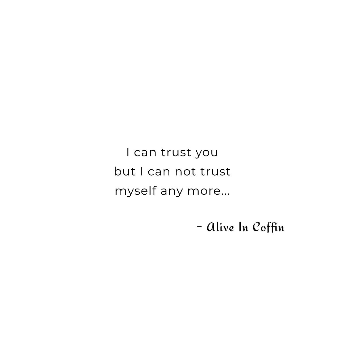 Not Anymore - Trust Love Poems